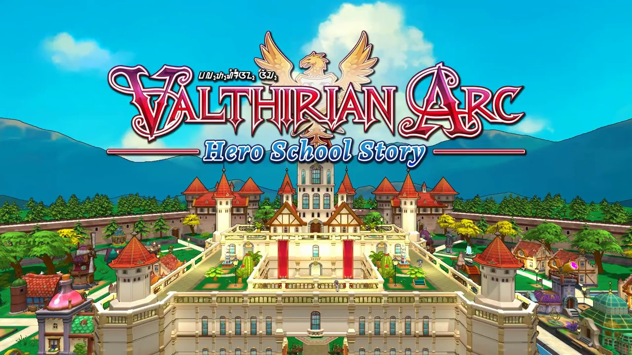 Valthirian Arc: Hero School Story Finally Released